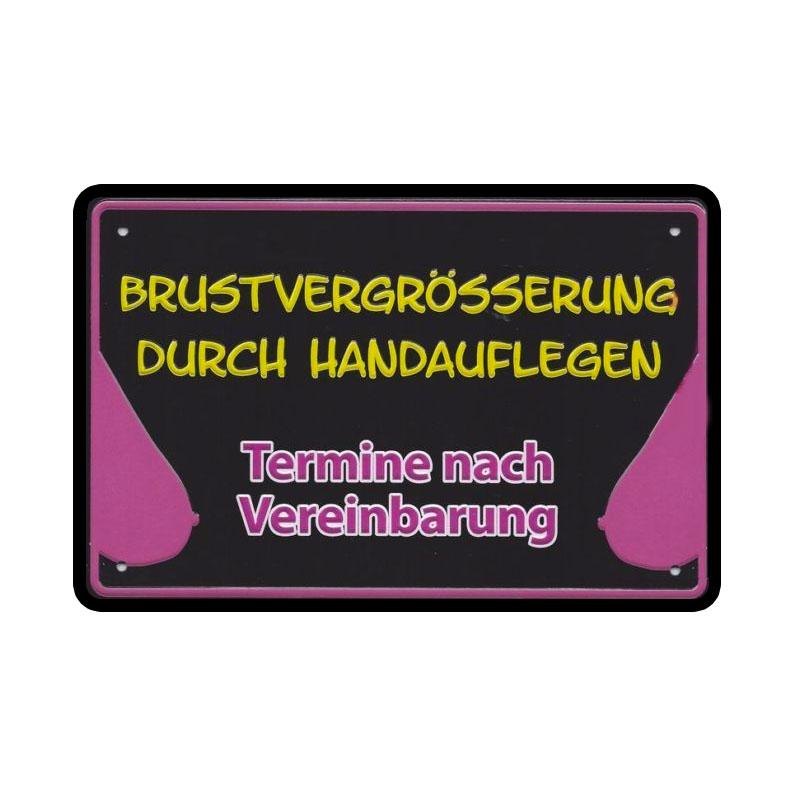 Blechschild «Brustvergrösserung durch Handauflegen»